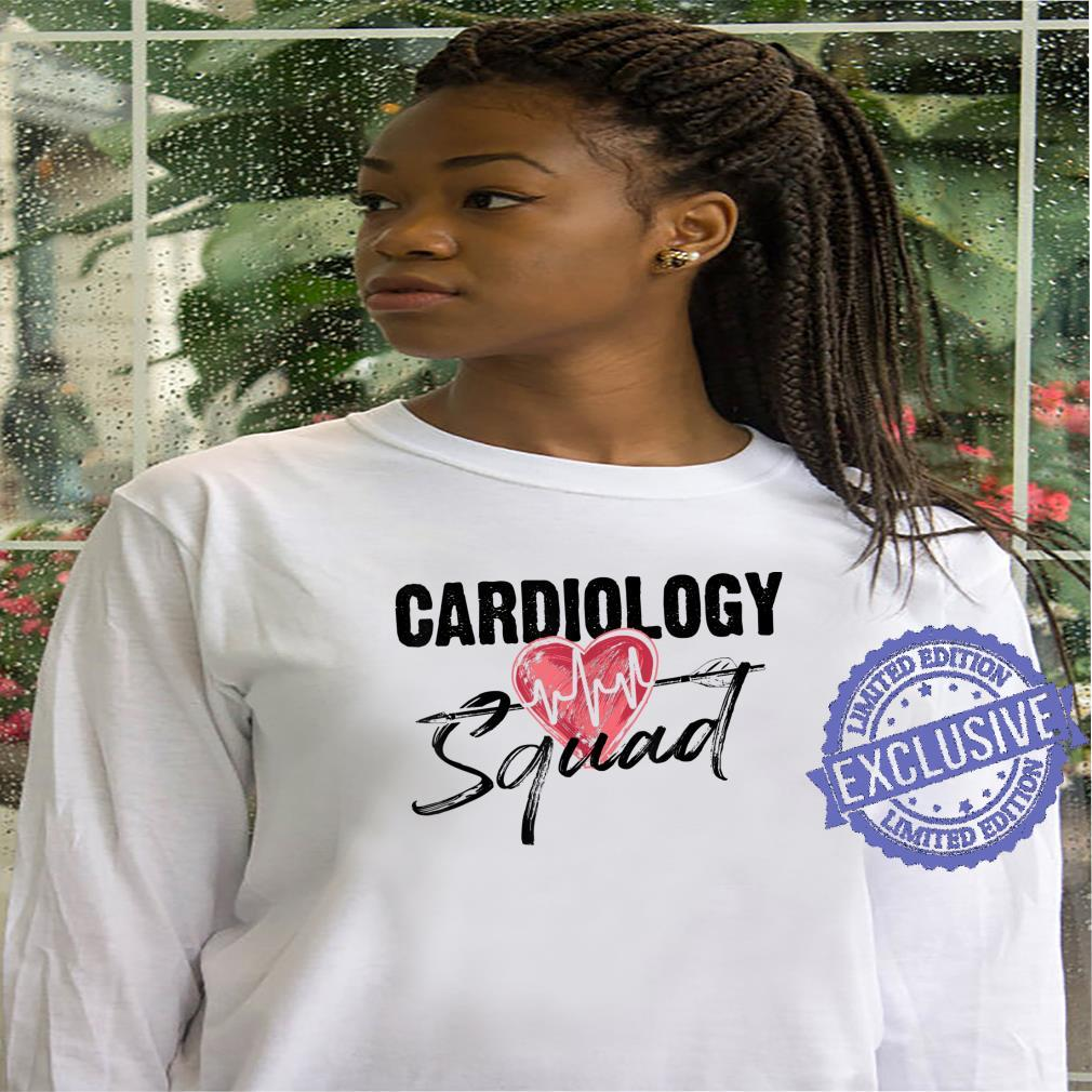 Funny Cardiology Squad For Cardiovascular Technologists Shirt hoodie