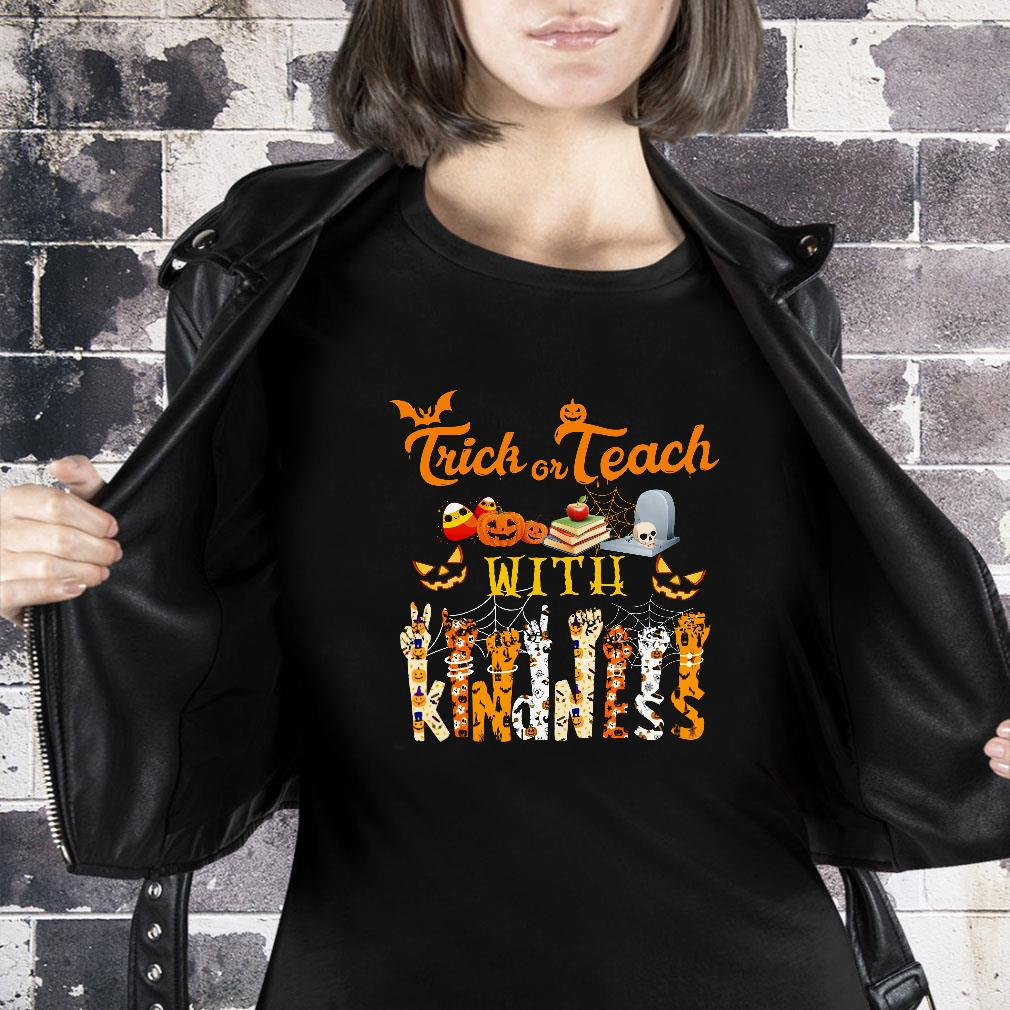Trick or teach with kindness halloween shirt ladies tee
