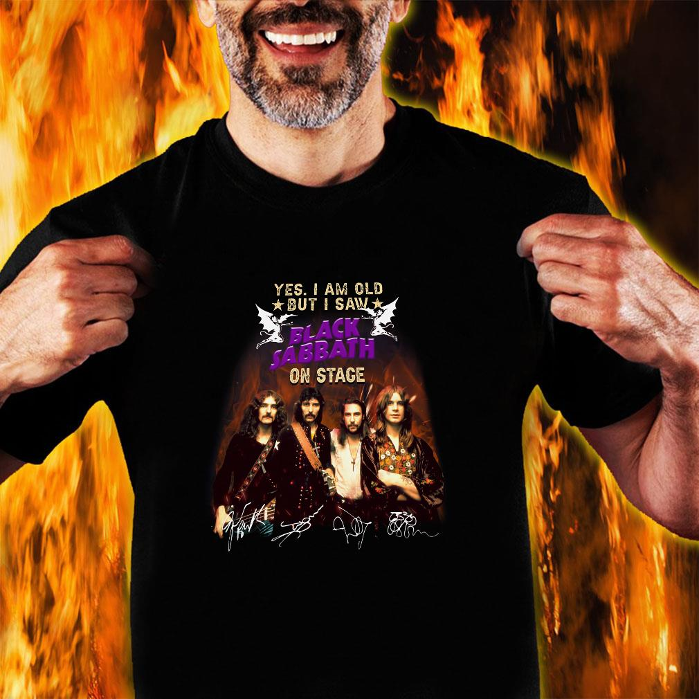Yes i am old but i saw black sabbath on stage shirt unisex