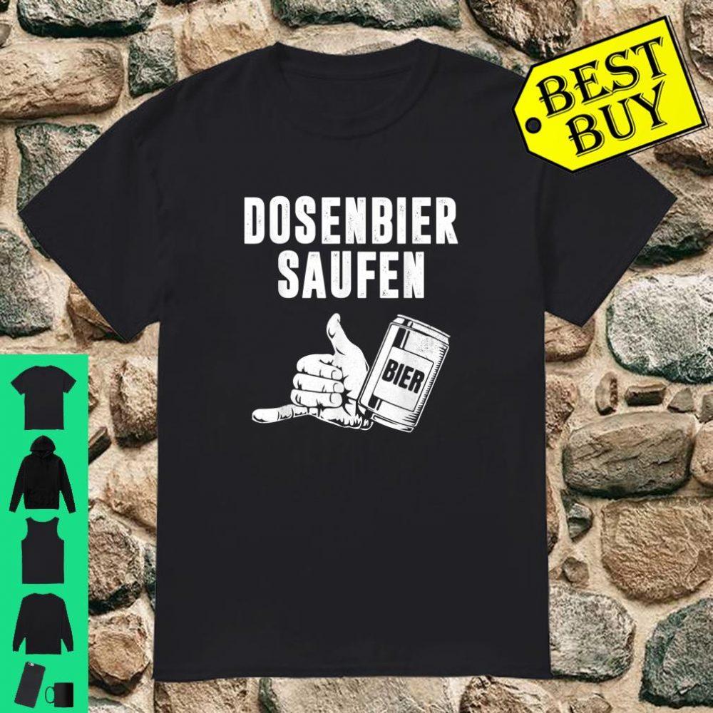 Bier Dosenbier Saufnn Saufen Geschenk shirt