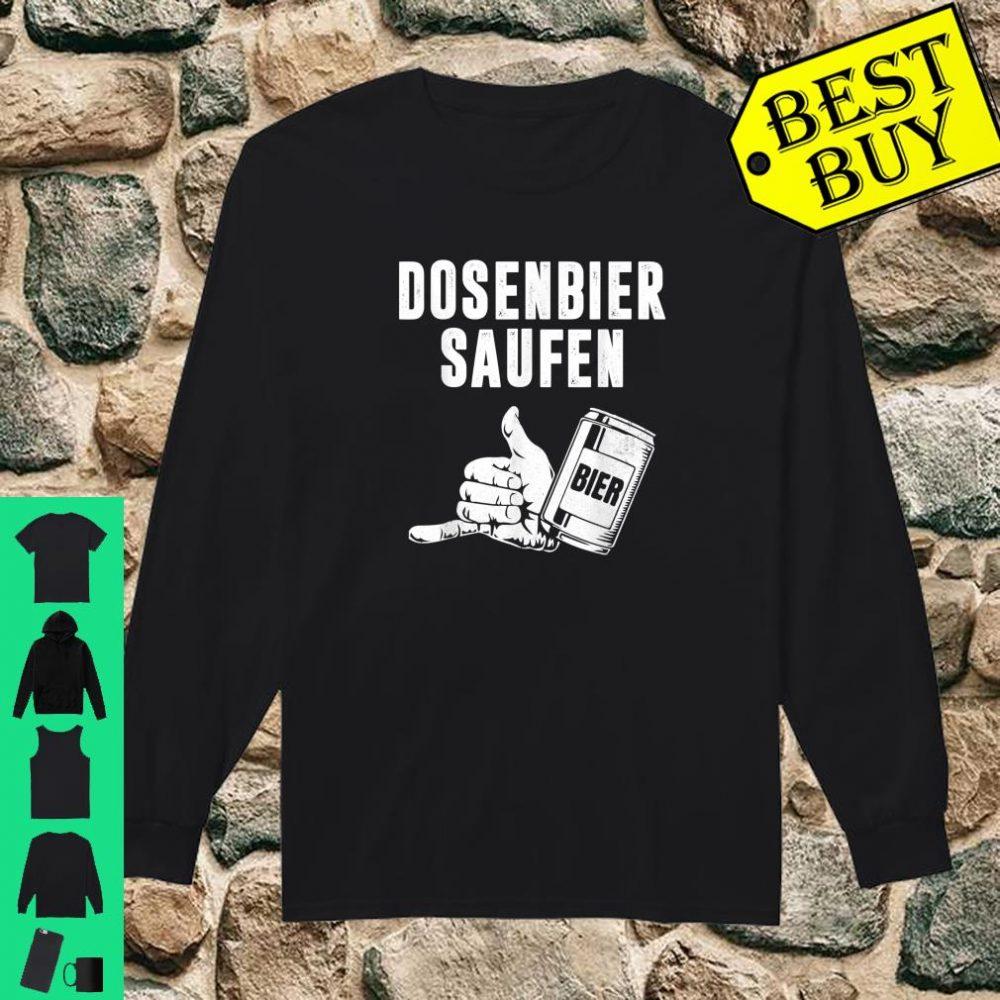 Bier Dosenbier Saufnn Saufen Geschenk shirt long sleeved