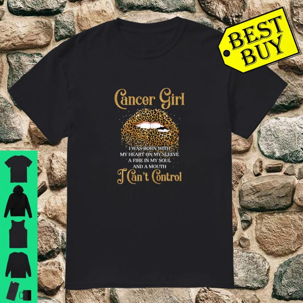 Cancer Girl Was Born With Heart Leopard Lips Birthday shirt