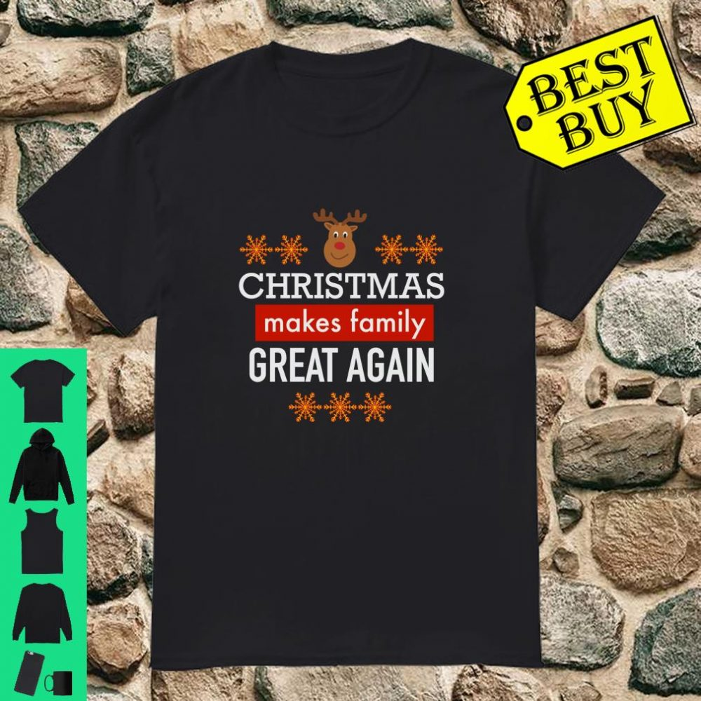 Christmas makes family great again shirt