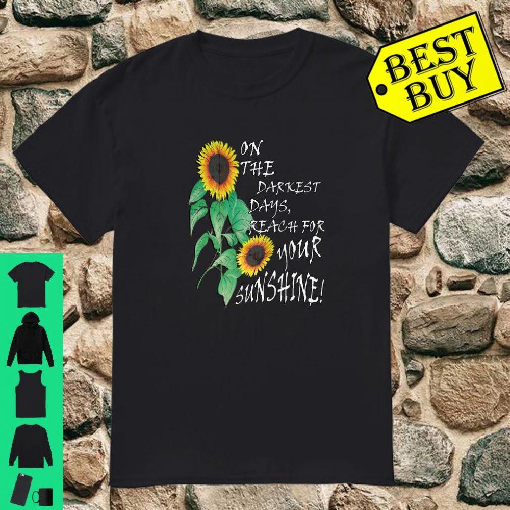 Cute Sunflower Darkest Days Teacher Inspirational Shirt