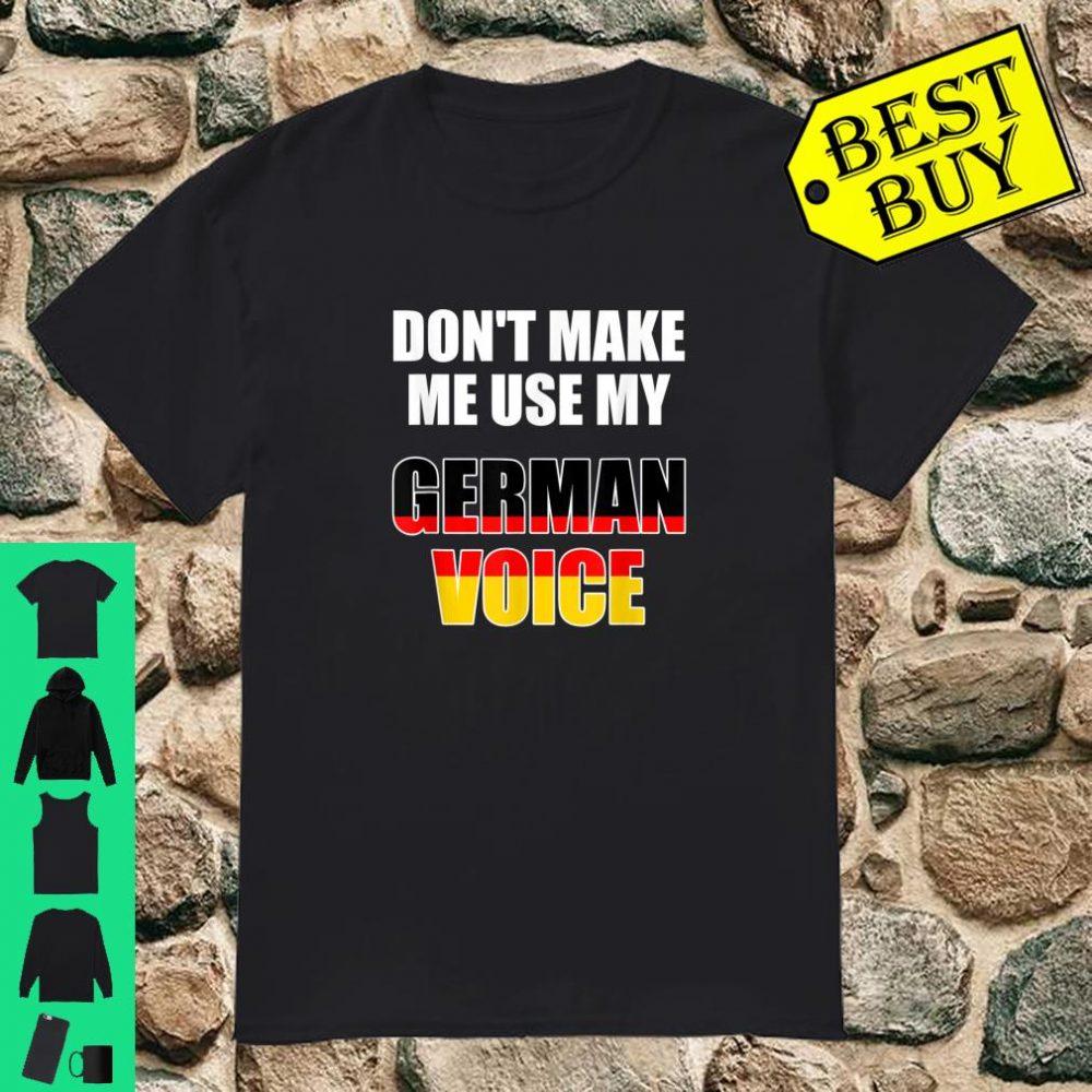 Don't make me use my German voice German teacher shirt