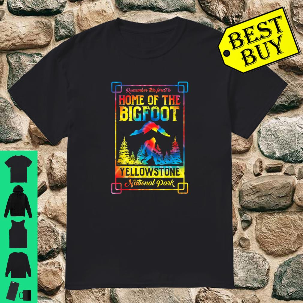 Home Of The Bigfoot Yellowstone National Park Tie Dye shirt