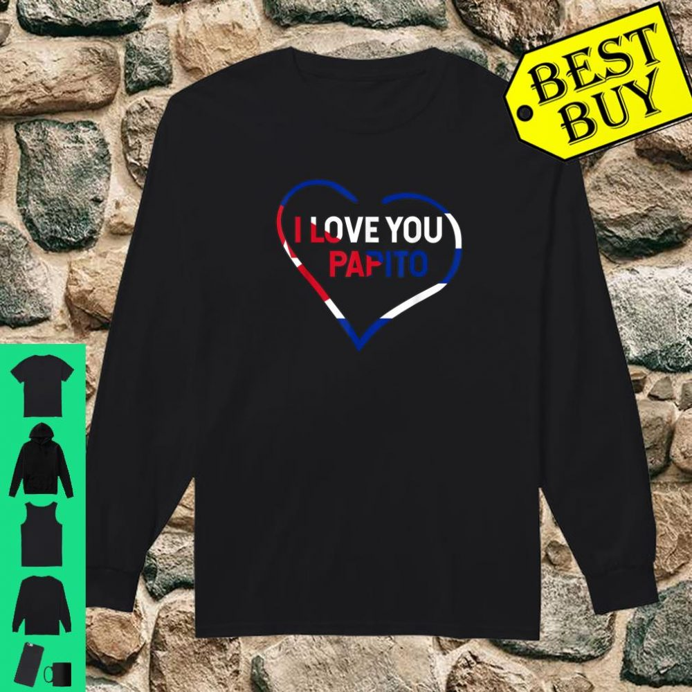 I Love You Papito Cuba San Valentin Happy Valentine's shirt long sleeved