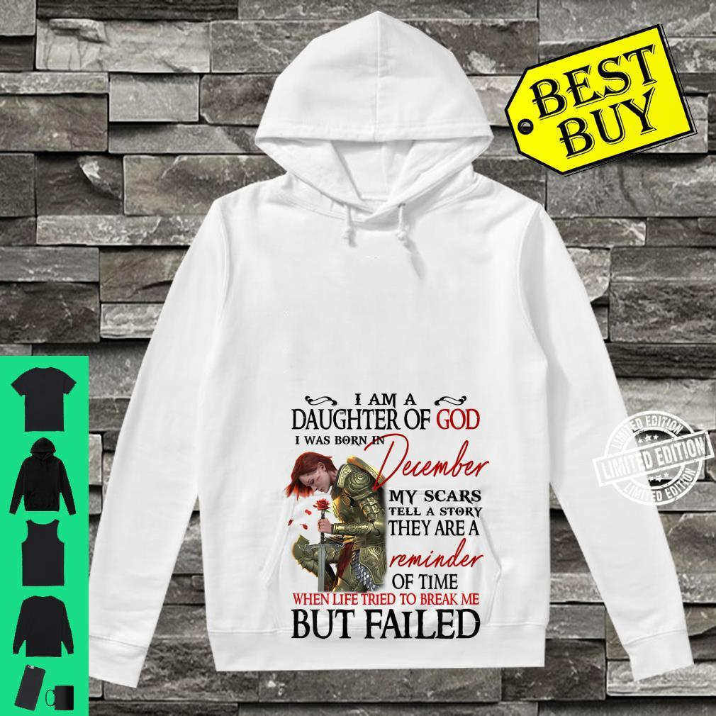 I am a daughter of god i was born in December Shirt hoodie