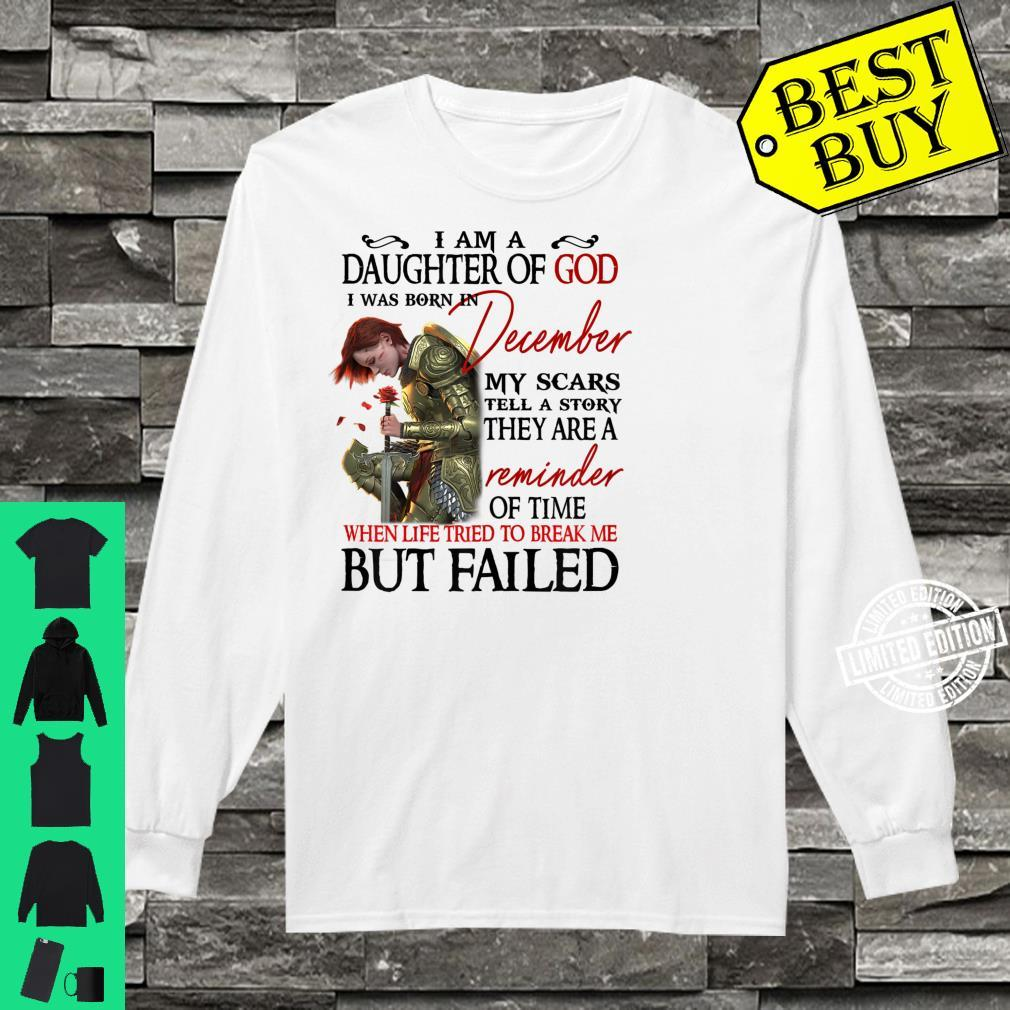 I am a daughter of god i was born in December Shirt long sleeved