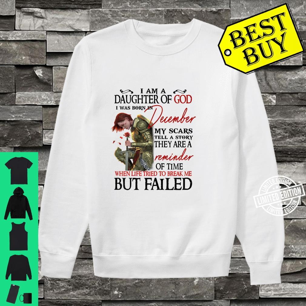 I am a daughter of god i was born in December Shirt sweater