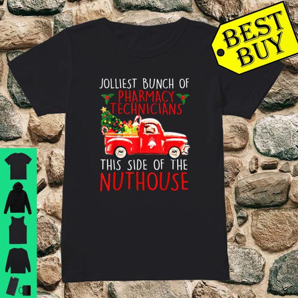 Jolliest Bunch Of Pharmacy Technicians Christmas shirt ladies tee
