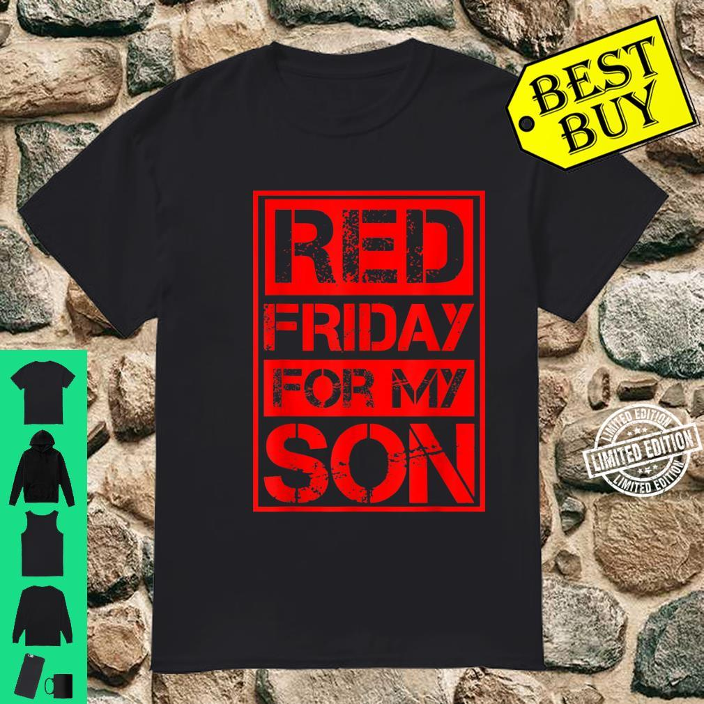 Red Friday For My Son Shirt