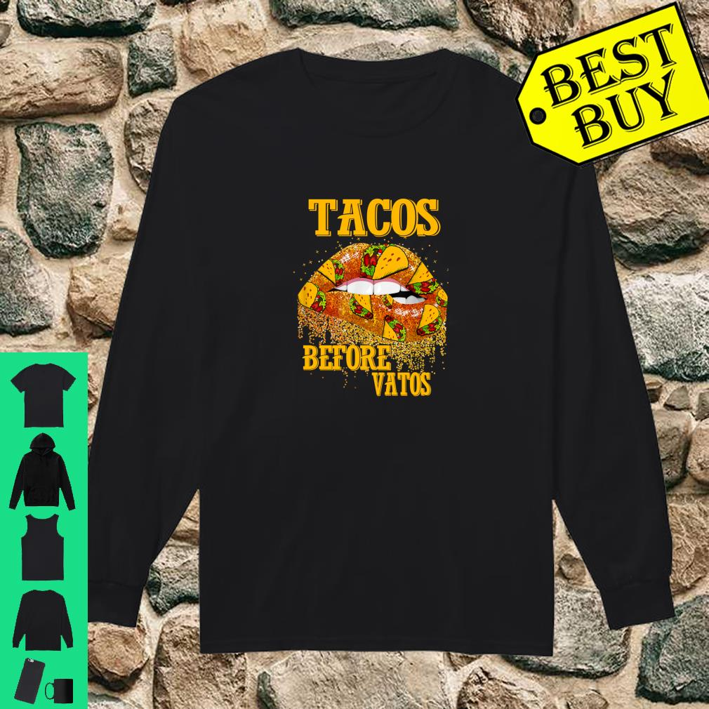Tacos Before Vatos Shirt Valentine's Day Feminist Taco Shirt long sleeved