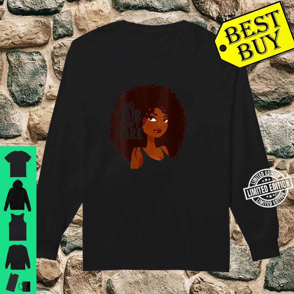 Womens Curly Afro Big Hair Don T Care Shirt