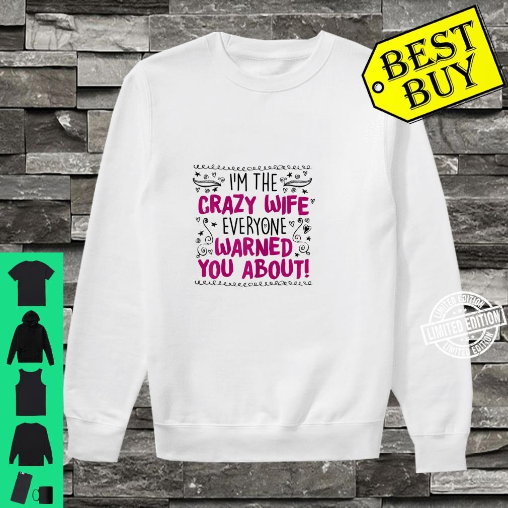 Womens Crazy Wife, Quote Cute Cool Casual Shirt sweater