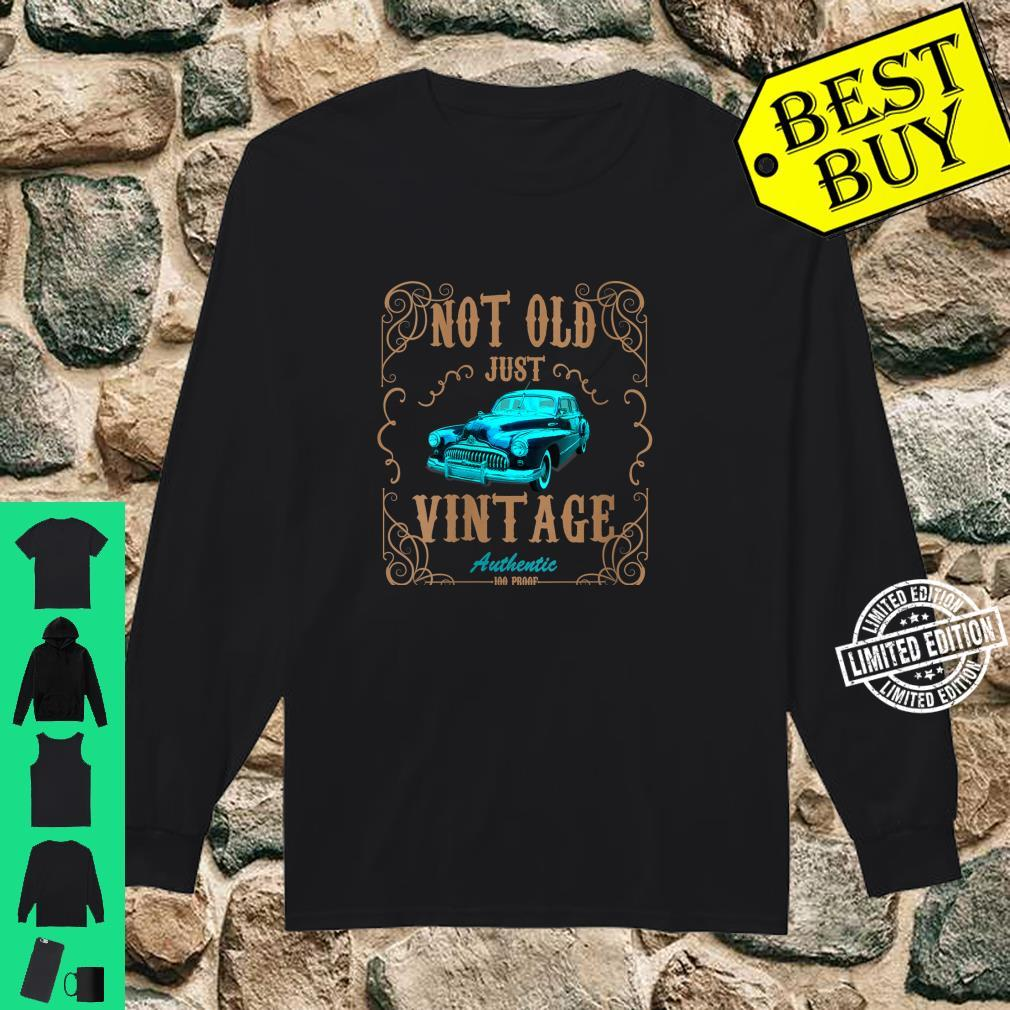 Womens Not Old Just Vintage American Classic Antique Car Shirt long sleeved
