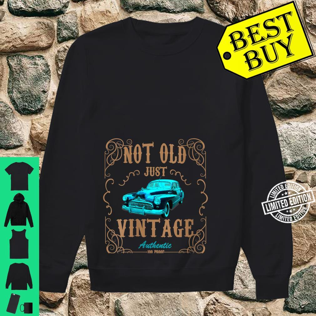 Womens Not Old Just Vintage American Classic Antique Car Shirt sweater