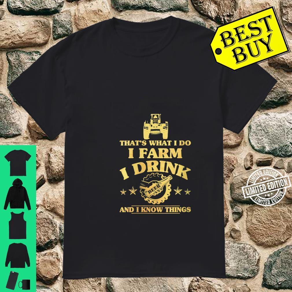 Womens That's What I Do I Farm I Drink Beer And I Know Things Shirt