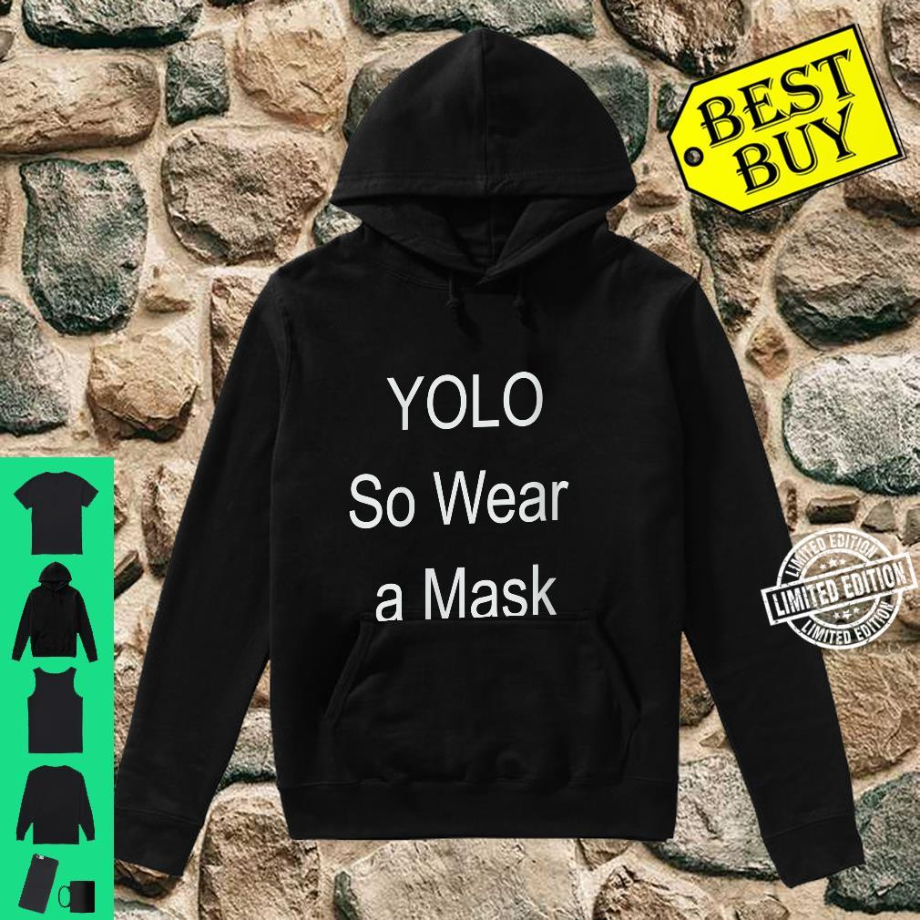 Womens YOLO so wear a mask Shirt hoodie
