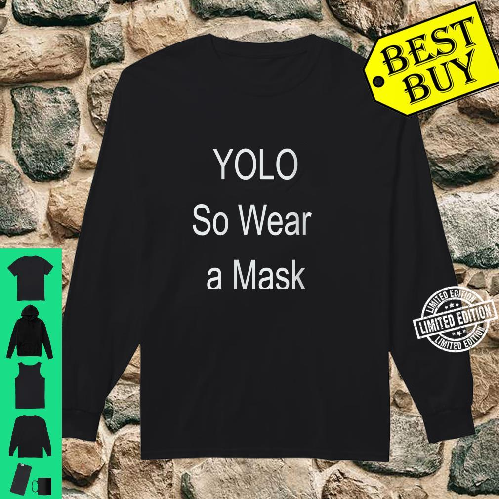Womens YOLO so wear a mask Shirt long sleeved