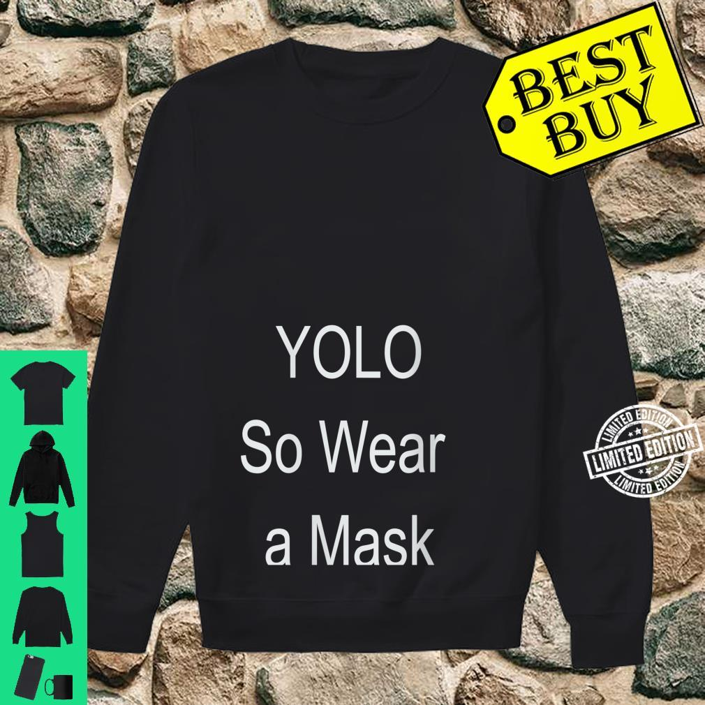 Womens YOLO so wear a mask Shirt sweater